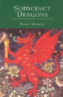 Somerset Dragons - Brian Wright