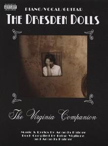 The Dresden Dolls: The Virginia Companion - Amanda Palmer