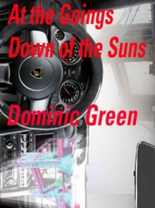 At The Goings Down Of The Suns (Ant and Cleo) - Dominic Green