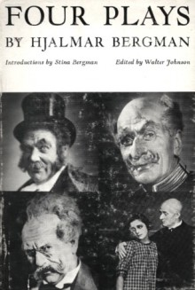 Four Plays - Hjalmar Bergman, Walter Johnson