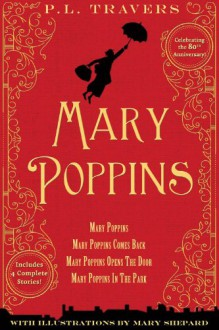Mary Poppins: 80th Anniversary Collection - Mary Shepard,P.L. Travers
