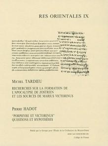 Recherches Sur la Formation de L'Apocalypse de Zostrien Et les Sources de Marius Victorinus - Michel Tardieu