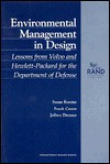 Environmental Management In Design: Designs From Volvo And Hewlett Packard For The Department Of Defense - Susan Resetar