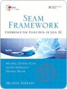 Seam Framework - Michael Yuan, Thomas Heute, Jacob Orshalick