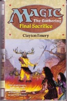 Final Sacrifice - Clayton Emery