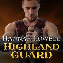Highland Guard: Murray Family, Book 20 - Hannah Howell, Angela Dawe