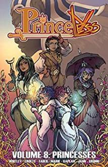 Princeless Vol 8: Princesses - Jeremy Whitley