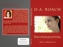 Inconsequential (Book 2 of J+P series) - D.A. Roach