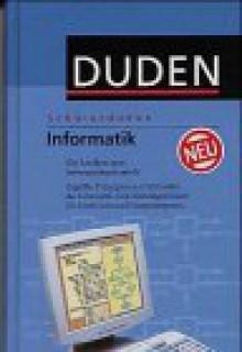 Duden. Schülerduden. Die Informatik - Dudenredaktion, Ekkehard Hundt, Volker Claus, Andreas Schwill