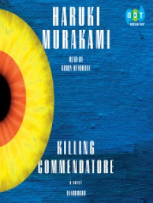 Killing Commendatore - Haruki Murakami,Kirby Heyborne