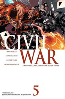 Civil War #5 (of 7) - Mark Millar, Steve McNiven