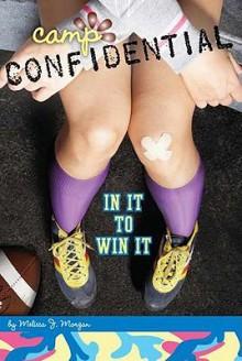 In It to Win It - Melissa J. Morgan