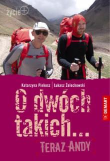O dwóch takich... Teraz Andy - Katarzyna Pinkosz, Łukasz Żelechowski