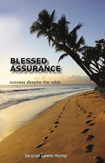 Blessed Assurance - Jacquie Lewis-Kemp