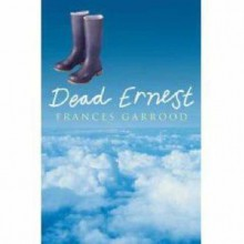 Dead Ernest - Frances Garrood
