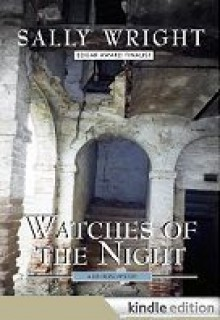 Watches of the Night - Sally Wright