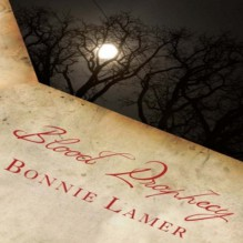 Blood Prophecy: Witch Fairy, Book 2 - Bonnie Lamer,Bonnie Lamer,Emily Durante