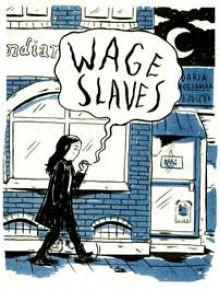 Wage Slaves - Daria Bogdanska