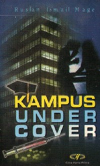 Kampus Under Cover - Ruslan Ismael Mage