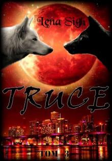 Truce - Lena Sigh