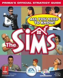 The Sims Revised & Expanded: Prima's Official Strategy Guide - Mark Cohen