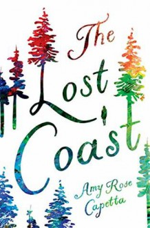 The Lost Coast - Amy Rose Capetta