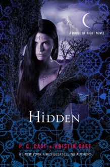 Hidden - Kristin Cast, Phyllis Christine Cast