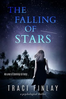 The Falling Of Stars - Traci Finlay