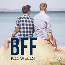 BFF - K.C. Wells,Michael Mola