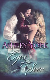 Eyes of the Seer (The Derbfine Series) (Volume 2) - Ashley York