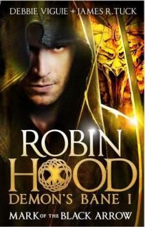 Robin Hood - James R. Tuck, Debbie Viguié