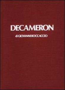 Decameron Vol. I di 3 - Giovanni Boccaccio, Natalino Sapegno, Werner Klemke