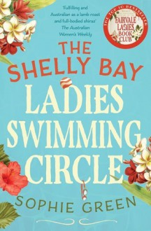 The Shelly Bay Ladies Swimming Circle - Sophie Green