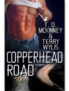 Copperhead Road - T.D. McKinney, Terry Wylis