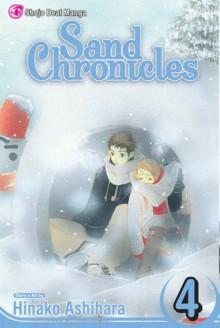Sand Chronicles, Vol. 4 - Hinako Ashihara