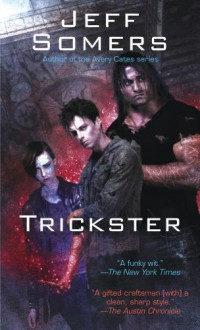 Trickster - Jeff Somers