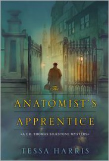 The Anatomist's Apprentice - Tessa Harris
