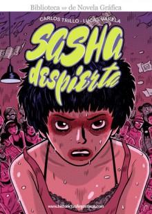 Sasha despierta - Carlos Trillo, Lucas Varela