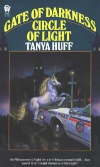 Gate of Darkness, Circle of Light - Tanya Huff