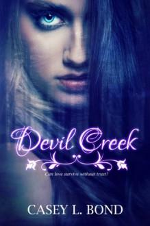 Devil Creek - Casey L. Bond