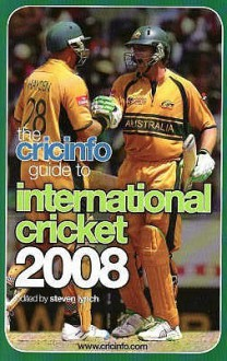 The Cricinfo Guide To International Cricket 2008 - Steven Lynch