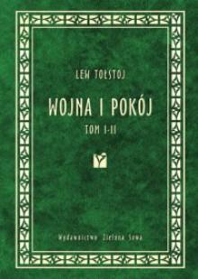 Wojna i pokój. Tom 1 i 2 - Lew Tołstoj