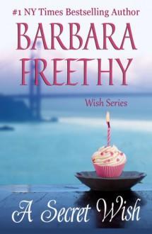 A Secret Wish - Barbara Freethy