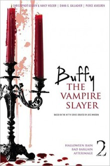 Buffy the Vampire Slayer, Vol. 2 - Nancy Holder, Diana G. Gallagher, Christopher Golden, Joss Whedon