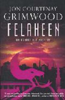 Felaheen (Arabesk) - Jon Courtenay Grimwood