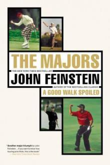 The Majors-In Pursuit of Golf's Holy Grail - John Feinstein