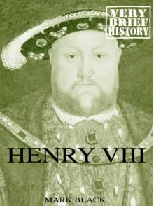Henry VIII - Mark Black