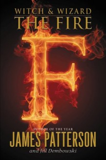 The Fire - James Patterson