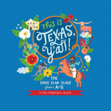 This is Texas, Y'All!: The Lone Star State from A to Z - Misha Blaise