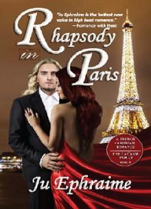 Rhapsody in Paris - Ju Ephraime